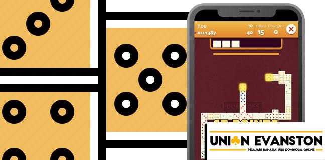 Union Evanston Pelajari Rahasia Judi Dominoqq Online